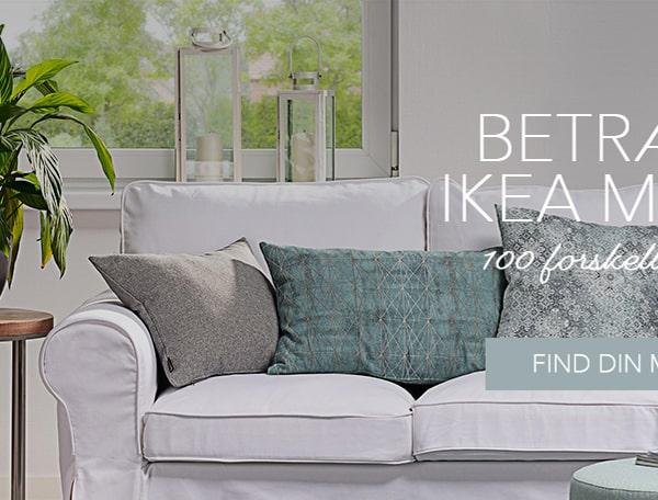 IKEA betræk til mange modeller i over 100 forskellige tekstiler