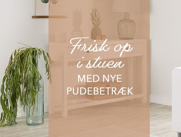 Frisk op i stuen med nye pudebetræk i smarte farver og mønstre