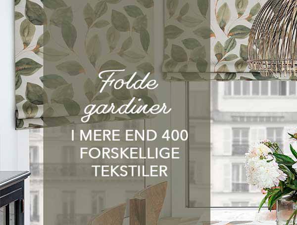 Foldegardiner i mere end 400 forskellige tekstiler